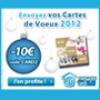 MESSAGES CARDS : Tous les codes promo relatifs aux cartes de Voeux 2012