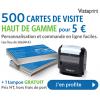 5 € pour 500 cartes de visite et 1 tampon gratuit chez Vistaprint
